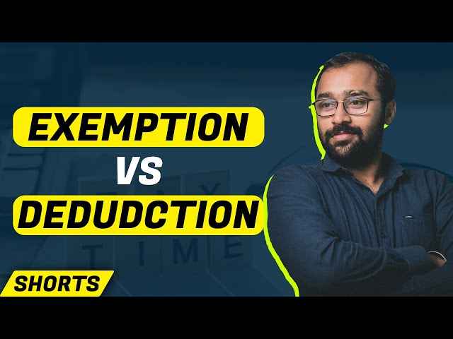Exemption vs Deduction in Income Tax | #shorts