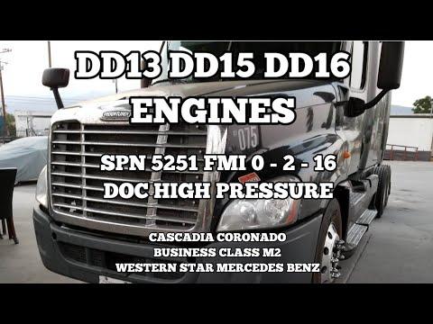 Freightliner Cascadia DD13 DD15 DD16 SPN 3251 FMI 0 2 16 DOC pressure high  bad SCR DOC DPF box