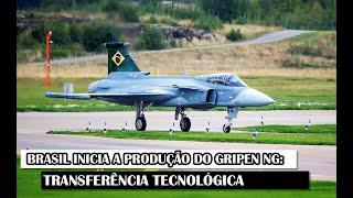 Brasil Inicia A Produção Do Gripen NG: Transferência Tecnológica