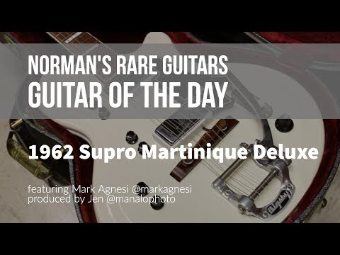Norman's Rare Guitars - Guitar of the Day: 1962 Supro Martin