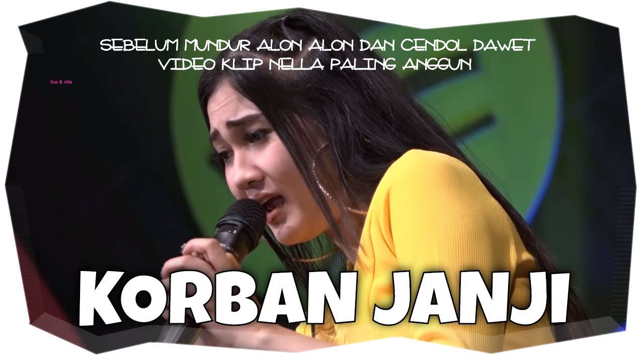 Korban Janji - Nella Kharisma ( Official Music Video ANEKA SAFARI ) #1