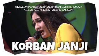 ♥ Nella Kharisma - Korban Janji ( Official Music Video )
