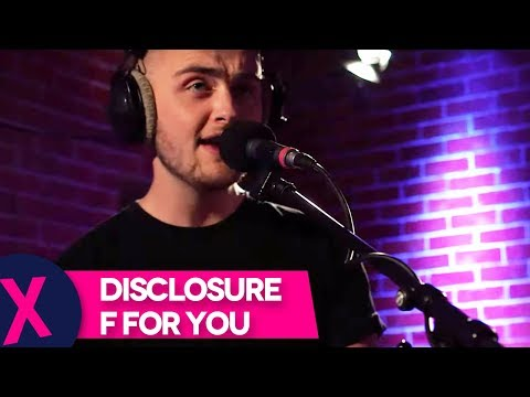 Disclosure - 'F For You' (CapitalXTRA Live Session)
