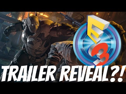 New Batman Arkham Game - E3 2017 Reveal?