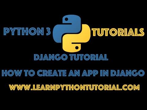 Django Tutorial: How To Create An App In Django
