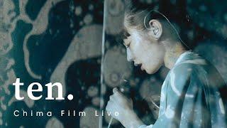 """Chima Film Live """"ten.""""【さっぽろアートライブ】"""