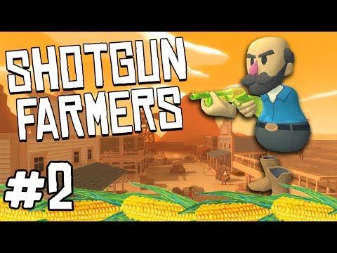 Shotgun Farmers - #2 - CORN GUNS! (feat. LovelyMomo)