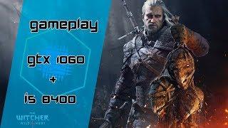 GTX 1060 6GB + i5 8400 - The Witcher 3 ‹ GamerPC ›