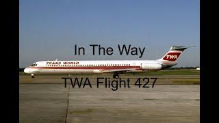The Wrong Way | The Crash Of TWA Flight 427
