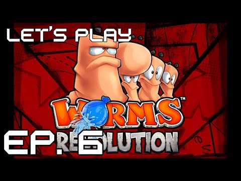Let's Play: Worms Revolution - Episode 6 |