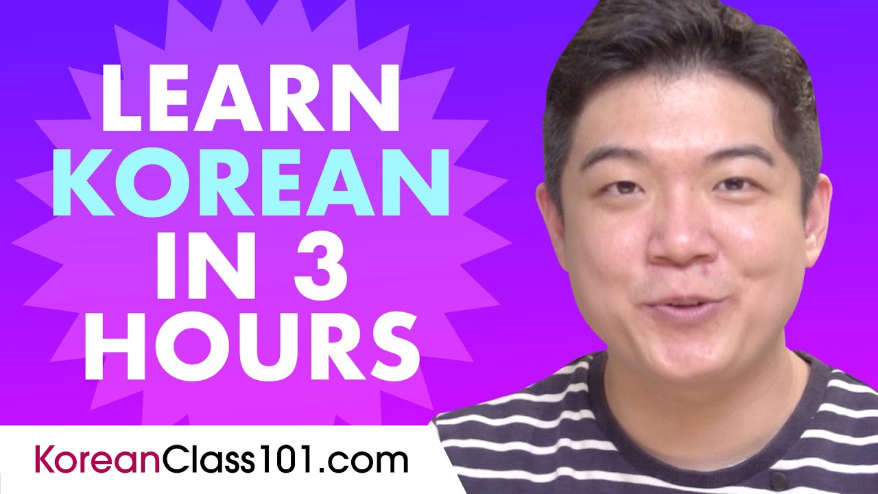 Learn Korean in 3 hours - ALL the Korean Basics You Need in 2020