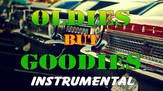 Best Oldies Instrumental Collection - Greatest Hits Oldies But Goodies Ever