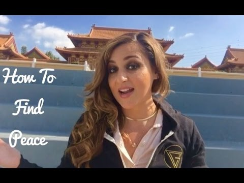 How To Find Peace Within Yourself/ Hsi Lai Temple