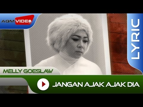 Melly Goeslaw - Jangan Ajak Ajak Dia (OST. AADC2) | Official Lyric Video