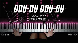 Download BLACKPINK - DDU-DU DDU-DU (뚜두뚜두) | Piano Cover by Pianella Piano