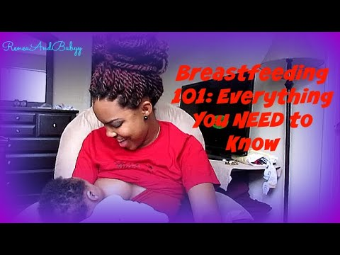 Breastfeeding 101: Everything You Need To Know! - ReneaAndBabyy