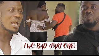 TWO BD PART 1 - LATEST NOLLYWOODGHALLYWOOD MOVIE