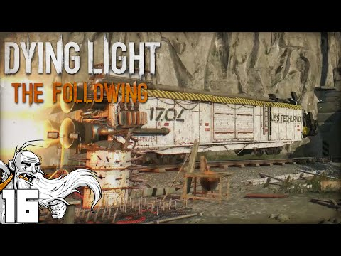 """ROCKET TRAIN DISASTER!!!"" Dying Light The Following Ep 16 - 1440p 60fps HD Gameplay Walkthrough"