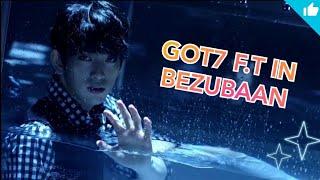 Download GOT7 - feat's in Bezubaan Song