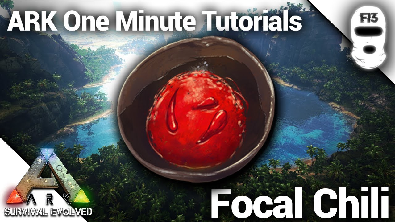 How To Make A Focal Chili Ark Survival Evolved One Minute Tutorials Youtube