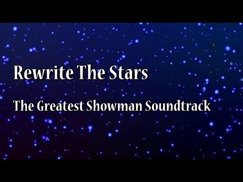 Rewrite The Stars Karaoke with lyrics- The Greatest Showman Soundtrack
