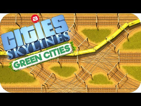 Cities: Skylines Green Cities ▶SPAGHETTI TRAIN JUNCTION!◀ Cities Skylines Green City DLC Part 18