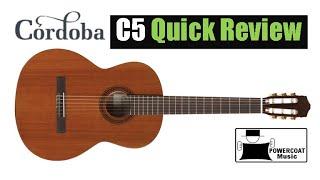 Cordoba C5 Classical Guitar: Quick Review