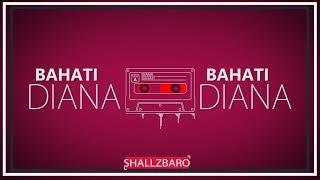 BAHATI - DIANA (Official Lyric Video)