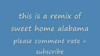 Sweet Home Alabama Remix Wmv