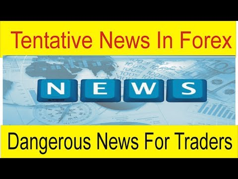 Tentative Forex News  | Dangerous News For Traders | High Risk Trading Urdu Tutorial by Tani Forex