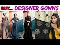 Designer & Fashionable Gowns ll Online Shop ll 24 Aug 2018