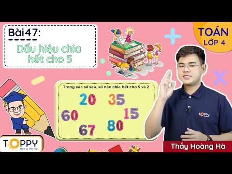 Dấu hiệu chia hết cho 9 - Toán lớp 4 | Bài 48 | Học Online cùng Toppy