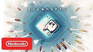 Bad North Launch Trailer - Nintendo Switch
