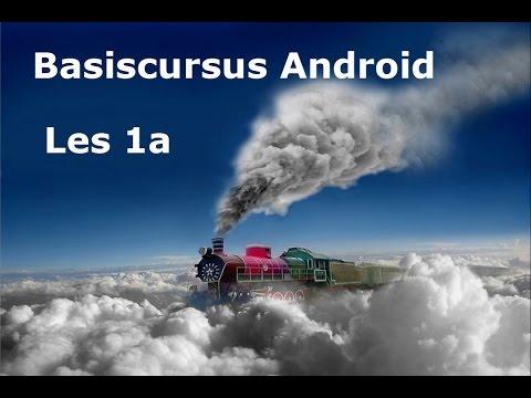 Les 1 van de basis cursus Android