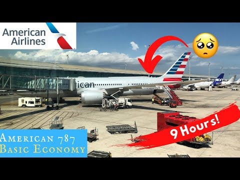 American 787 BASIC ECONOMY: 9 Hours In The Back Of A Dreamliner!