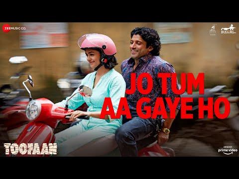 Jo Tum Aa Gaye Ho - Toofaan | Farhan Akhtar,Mrunal T|Arijit Singh|Samuel,Akanksha|Javed Akhtar,Manoj