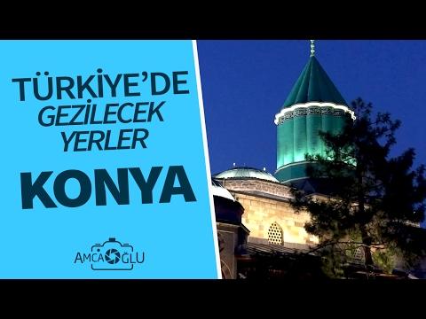 Konya'da Gezilecek Yerler TÜRKİYE (Tatil ve Turizm Rehberi)
