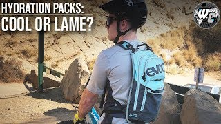 MTB Hydration Packs - Are They Lame? (To Wear or Not to Wear...)