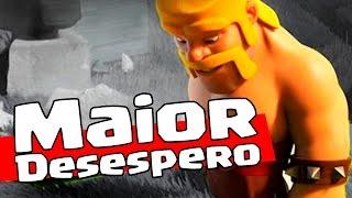 MAIOR DESESPERO DE UM JOGADOR DE Clash of Clans !!