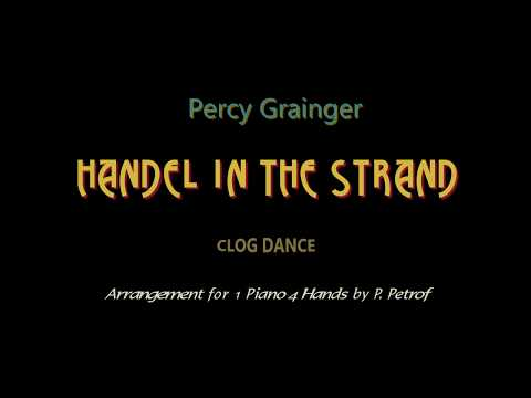 Percy Grainger - HANDEL IN THE STRAND - 1 piano 4 hands, sheet music