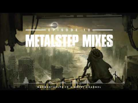 Ultimate Metalstep Mix Ep.10 [Mixes Series]