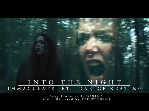 Immaculate - Into the Night ft. Darice Keating