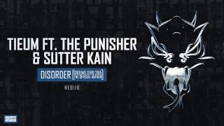 Tieum ft. The Punisher & Sutter Kain - Disorder (Official Ground Zero 2015 Anthem)