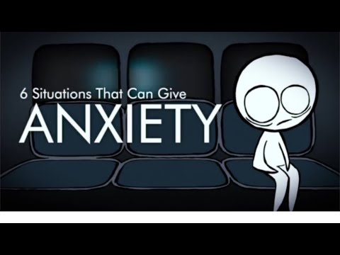 6 Things That Give You Anxiety