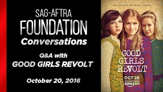 Conversations with GOOD GIRLS REVOLT