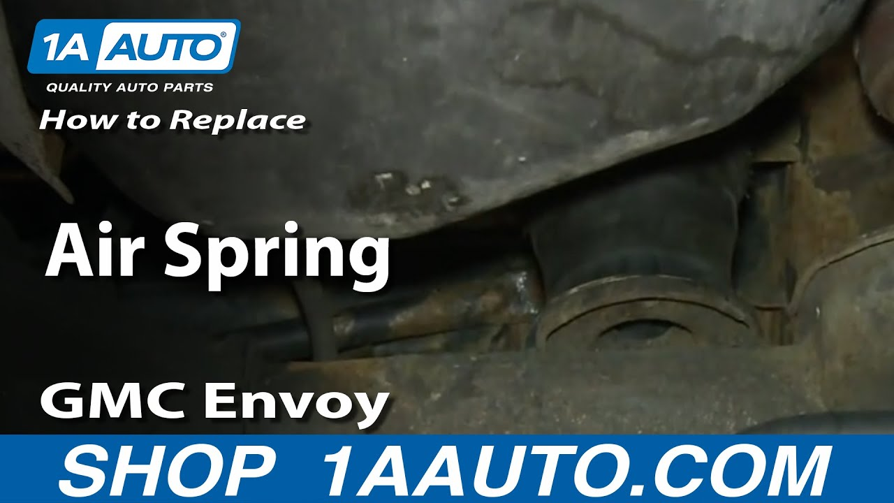 hight resolution of how to install replace rear air springs 2002 09 gmc envoy xl trailblazer ext youtube