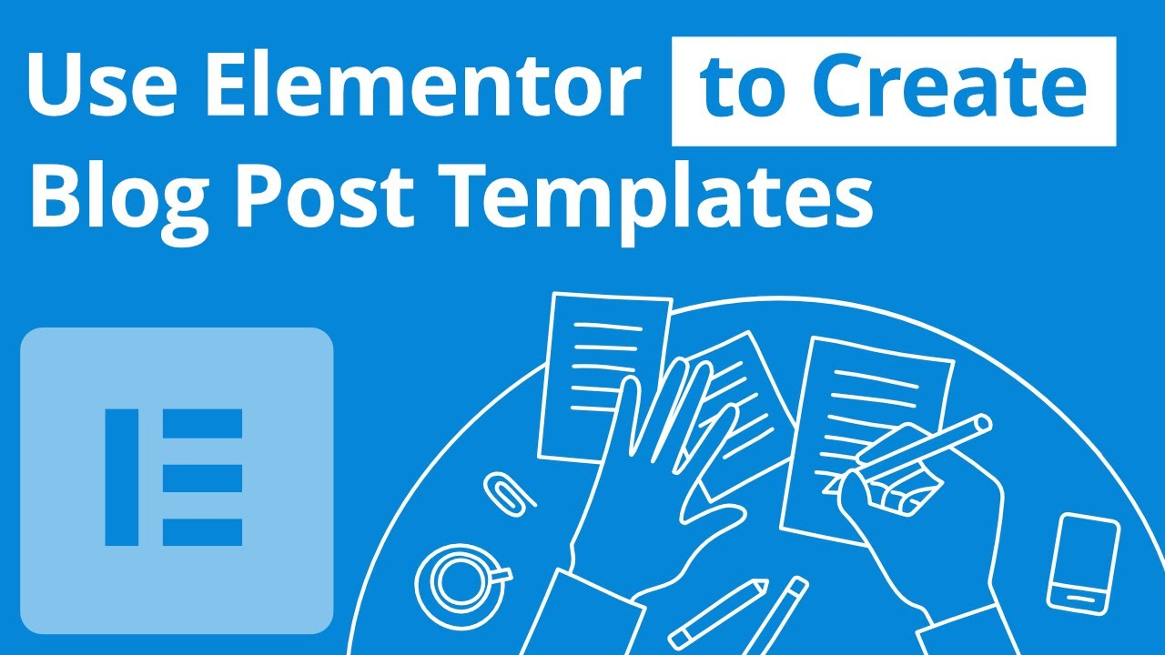 Use Elementor To Create A Blog Post Template Youtube