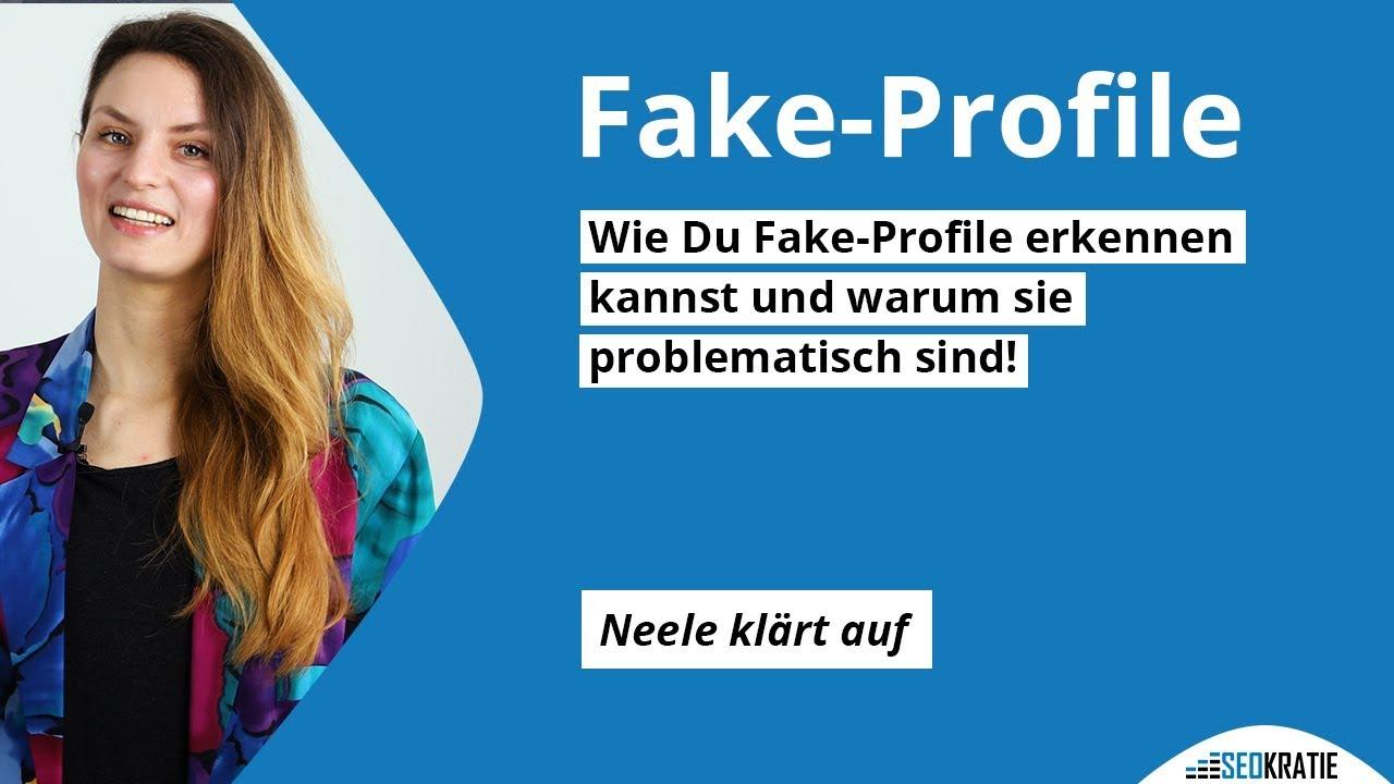 Fake Profil Erkennen