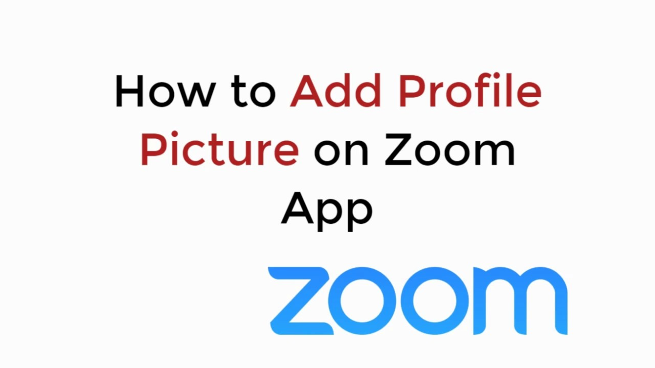 How to Add Profile Picture on Zoom App (2020)