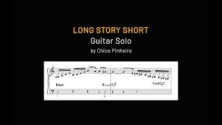 Chico Pinheiro • Guitar Solo Transcription on  LONG STORY SHORT